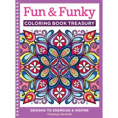 Fun & Funky Coloring Book Treasury - Enter a world of creative self-expression with this relaxing coloring book for grownups. Inside this big collection you'll find 96 enjoyable art activities with groovy subjects like peace signs, sugar skulls, folk art, happy campers, mandalas and more. Thaneeya McArdle s transcendental art explores a visual language of shape, form, line and color. Each vibrantly detailed illustration is designed to exercise your creativity.