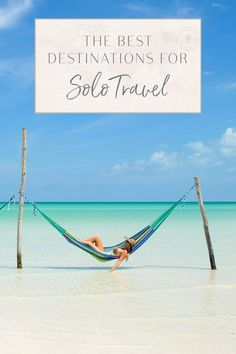 The Best Destinations for Solo Travel Going on a solo trip is one of the best travel experiences you can give yourself. It's an empowering way to see the world with all the trip decisions in your hands. But solo travel can be daunting – especially if it's Solo Travel Tips, Travel Ads, Travel Advice, Travel Quotes, Passport Travel, Travel Stuff, Travel Guide, Amazing Destinations, Travel Destinations