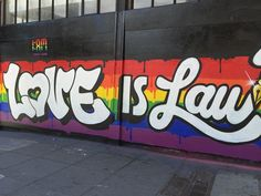 """Love Is Law,"" outside 1AM Gallery on Howard and Sixth Streets. - PETER LAWRENCE KANE"