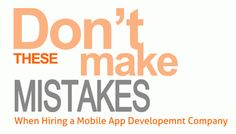 Do's And Don'ts Of Hiring A Mobile App Development Company