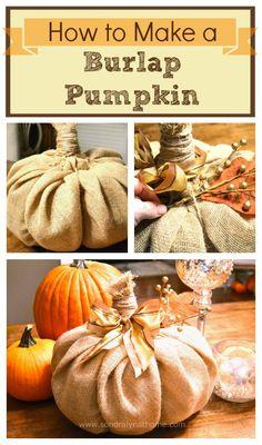 How to Make a Burlap Pumpkin - -Sondra Lyn at Home