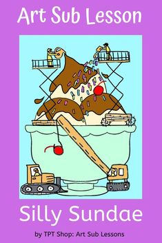 Here's a fun elementary art lesson than can be taught by anyone. Students create a drawing of their own imaginary ice cream treat. Complete with script and plenty of examples. Successful lesson for all! Art Substitute Plans, Art Sub Plans, Summer Art Projects, Easy Art Projects, Elementary Art Lesson Plans, Kindergarten Art Projects, Art Lessons For Kids, Middle School Art, Art Classroom