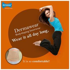 #Dermawear Bodyshaping Innerwear is made-up of breathable fabric. Hence, you can wear it all day long.  Contact us at: 1800 1200 604