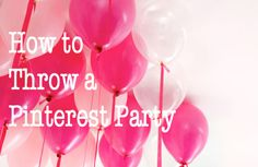 If you've never had a Pinterest Party, you're missing out! This blog has lots of fun tips for hosting your own Pinterest Party!