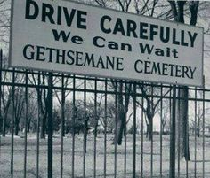 Cemetery's can be funny to apparently!