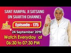 Saarthi TV 24 September 2019   Episode - 175   Sant Rampal Ji Maharaj Satsang - YouTube