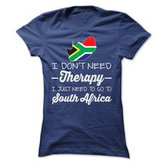 (Tshirt Top Tshirt Brands) I JUST NEED TO GO TO SOUTH AFRICA T SHIRTS Discount Codes Hoodies Tee Shirts