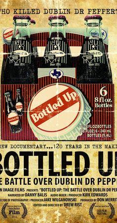 Bottled Up: The Battle Over Dublin Dr Pepper (2014)
