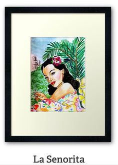 La Señorita framed prints by SassoJo avail at www.redbubble.com/people/SassoJo