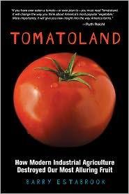 Tomatoland (Heard about this on NPR's Splendid Table)