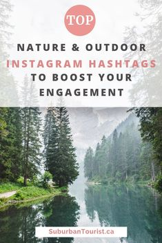 Nature and Outdoor Hashtags for Instagram | Suburban Tourist Instagram Story Ideas, Instagram Tips, Instagram Feed, List Of Hashtags, Popular Hashtags, Social Media Tips, Social Media Marketing, Hiking Quotes