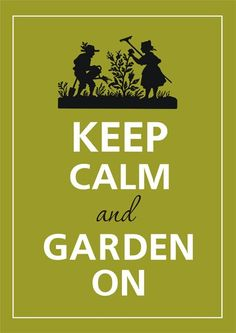 While you are helping your vegetables grow, just remember to keep calm and garden on! #FoodSaver #Harvest #Garden #Quotes