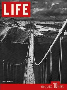 """Golden Gate Bridge - Life Magazine, May 31, 1937 issue -  Visit http://oldlifemagazines.com/the-1930s/1937/may-31-1937-life-magazine.html to purchase this issue of Life Magazine. Enter """"pinterest"""" for a 12% discount at checkout. - Golden Gate Bridge"""