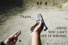 Train until you can't get it wrong