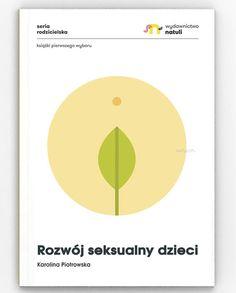 rozwoj_seksualny_dzieci_natuli Parenting, Perfume, Chart, Books, Literatura, Libros, Book, Book Illustrations, Fragrance