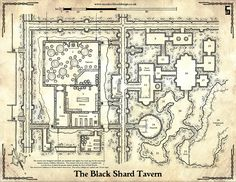 The Black Shard Tavern and the hidden complex underneath it await those who crave adventure.