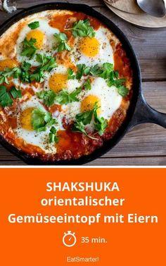 Shakshuka - orientalischer Gemüseeintopf mit Eiern ist super einfach gemacht!