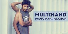 Photoshop Tutorial: Multi-hand Creative Photo Manipulation