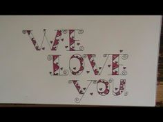 "Fancy letters - how to write beautiful creative letters ""we love you"" - YouTube"