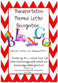 This transportation themed bingo is for letter recognition and supports Common Core Standard RFK 1. Included are 5 different bingo cards featur...