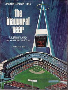 Cover to a 1966 magazine commemorating the opening of Anaheim Stadium, home of the California Angels.