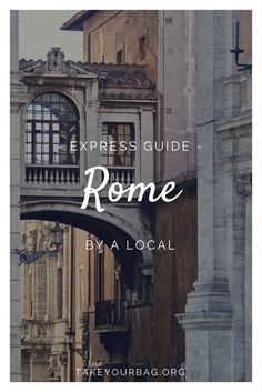 Travel guide by a local to Rome Italy