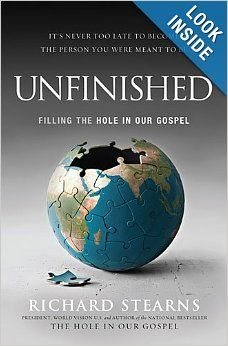 Unfinished: Filling the Hole in Our Gospel and the Unfinished Study Guide: Believing Is Only the Beginning by Richard Stearns [Thomas Nelson / HarperCollins Christian Publishing] Small Group Bible Studies, Bible Study Group, Nelson Books, Help The Poor, Max Lucado, Thing 1, And So The Adventure Begins, Believe In God, The Kingdom Of God