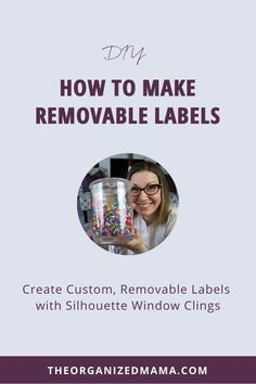 This tutorial will walk you through using Silhouette window cling to create custom, removable labels, perfect for adding to any smooth surface. #labels #organization #organizewithlabels