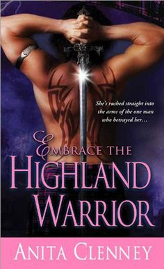 Book Chick City | Reviewing Urban Fantasy & Romance | REVIEW: Embrace the Highland Warrior by Anita Clenney (click for review)
