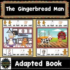 The Gingerbread Man story is summarized in this interactive adapted book.  Adapted books are a great way to engage beginning readers and English Language Learners.  This 10 page interactive book focuses on the people and animals The Gingerbread Man sees during his escape from the oven.