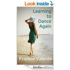 Learning to Dance Again - Kindle edition by Frankie Valente. Literature & Fiction Kindle eBooks @ Amazon.com.