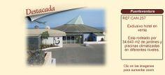 CAN257 Fuerteventura.  Exclusivo hotel en venta http://www.lancoisdoval.es/empresas-en-venta.html