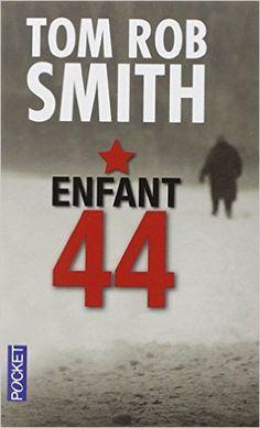 Enfant 44: Amazon.fr: Tom Rob SMITH, France CAMUS-PICHON: Livres