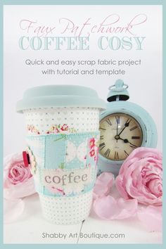 How to make a fake Coffee Cozy patchwork by Shabby Art Boutique. Super fast and … – Style Of Coffee Bar In Kitchen Scrap Fabric Projects, Fabric Scraps, Sewing Projects, Sewing Ideas, Sewing Patterns, Shabby Chic, Shabby Cottage, Mug Cozy, Coffee Cozy