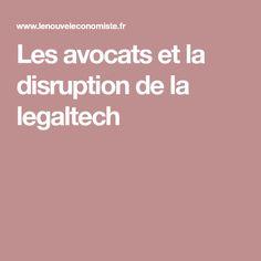 Les avocats et la disruption de la legaltech