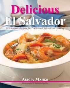Delicious El Salvador: 75 Authentic Recipes for Traditional Salvadoran Cooking, http://www.amazon.com/dp/0983980918/ref=cm_sw_r_pi_awdm_zi.Hub18JWYS5