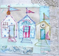 beach huts textile art by Priscilla Jones Freehand Machine Embroidery, Free Motion Embroidery, Machine Embroidery Applique, Applique Patterns, Hand Embroidery, Fabric Cards, Mixed Media Artwork, Sewing Appliques, Fabric Houses