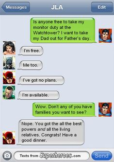 Shouldn't this be he wants to take his Mom out for Mother's Day?  15 Texts from Last Night (From Famous Superheroes) Pt. 2 | Cracked.com