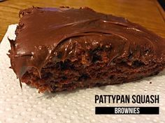 Pattypan Squash Brownies                                                       …