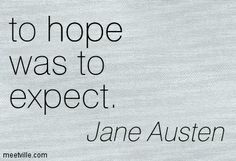 expect the best quote - Jane Austen