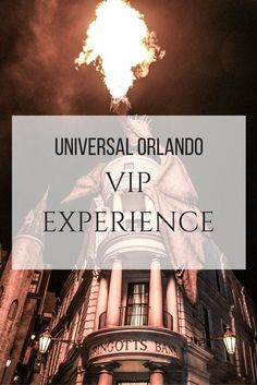 Everything you need to know about the Universal Orlando VIP Experience.
