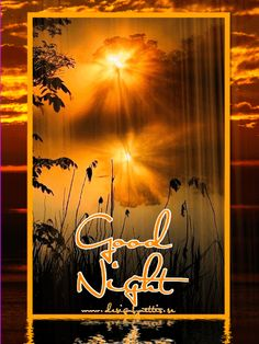 """♥ after a long but OH SO WONDERFUL day with my sister, I am now ready for some """"work"""" on my computer before I will hit the sack... SO Goodnight everyone... hope to See U tomorrow again ♥ #goodnight   #sunset   #gifimages2015   #gifs   #designbynettis   #nature"""