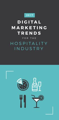Digital marketing trends for the hospitality industry in 2017 via @teameasil