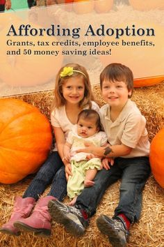 Adoption grants, tax credits and other ideas