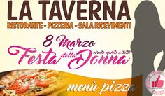 Festa Della Donna - Menù Pizza Da 'La Taverna' http://affariok.blogspot.it/