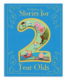 Look what I found on #zulily! A Collection of Stories for 2-Year-Olds Hardcover #zulilyfinds
