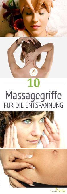 Mit diesen Massagegriffen können Sie neue Kraft tanken. #Massages