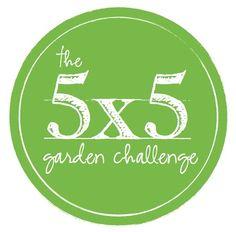 5x5 garden challenge