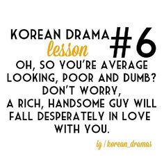Lol almost every Korean drama. Too bad it's only in drama land though. I could use a hot, Rich oppa. Geum Jan Di, Ji Hoo, Drama Funny, Playful Kiss, Funny Quotes, Funny Memes, Drama Fever, Kdrama Memes, Drama Quotes
