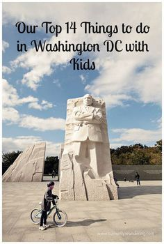Our Top 14 Things To Do in Washington DC With Young Kids